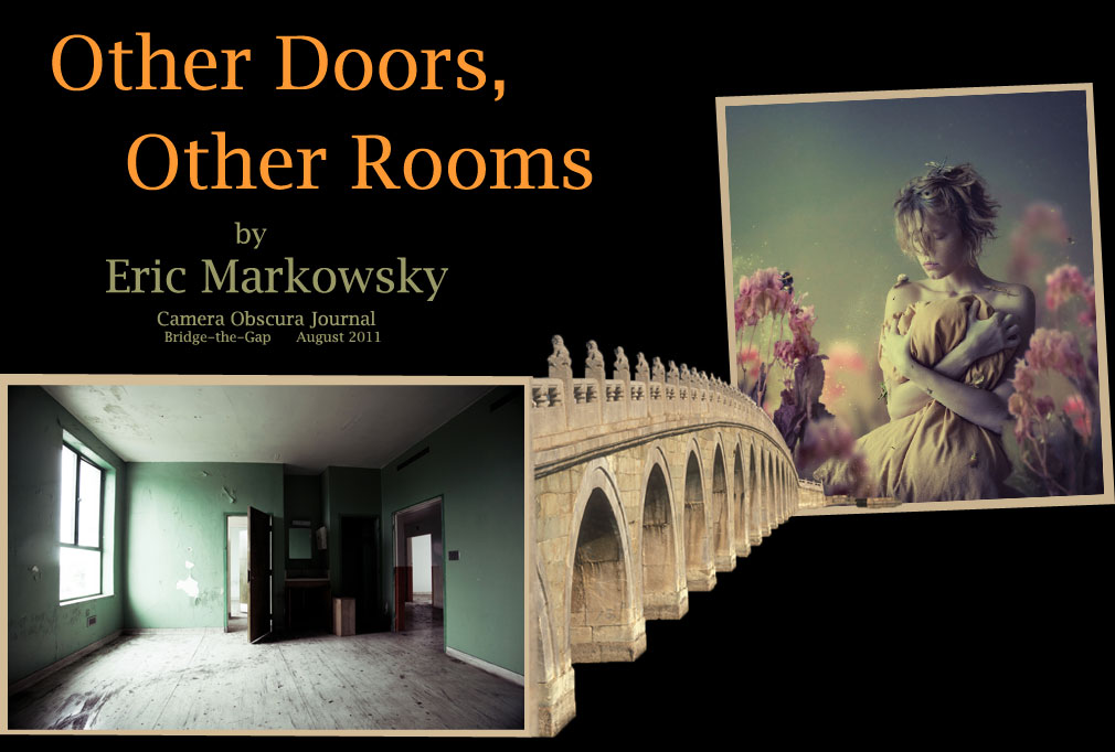 Other Doors, other Rooms by Eric Markowsky